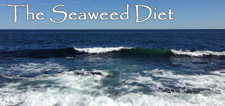 The Seaweed Diet