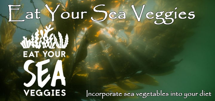 Eat Your Sea Veggies